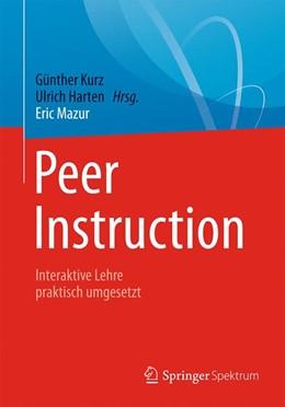 Abbildung von Mazur / Kurz / Harten   Peer Instruction   2017   Interaktive Lehre praktisch um...