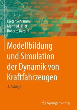Abbildung von Schramm / Hiller / Bardini | Modellbildung und Simulation der Dynamik von Kraftfahrzeugen | 3., aktualisierte und ergänzte Aufl. 2017 | 2018