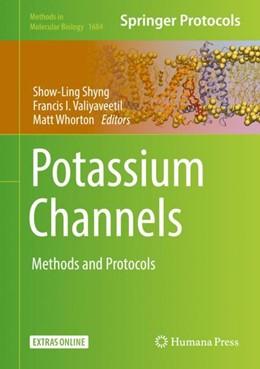 Abbildung von Shyng / Valiyaveetil | Potassium Channels | 1. Auflage | 2017 | beck-shop.de