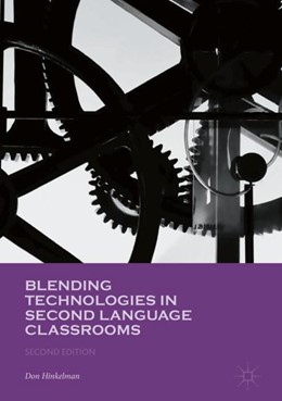 Abbildung von Hinkelman   Blending Technologies in Second Language Classrooms   2nd edition   2018