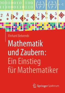 Abbildung von Behrends | Mathematik und Zaubern: Ein Einstieg für Mathematiker | 2017