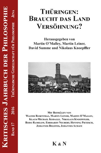 Thüringen: Braucht das Land Versöhnung?   O'Malley / Leiner / Summe / Knoepffler, 2017   Buch (Cover)