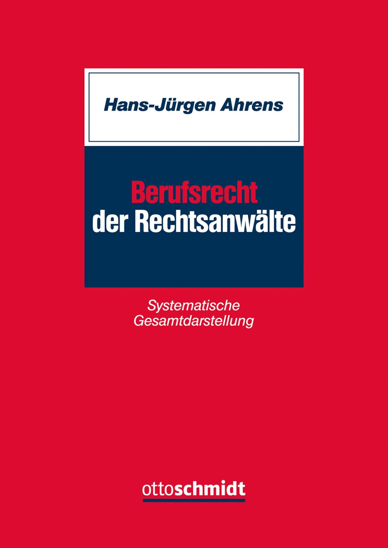 Abbildung von Ahrens | Berufsrecht der Rechtsanwälte | 2017