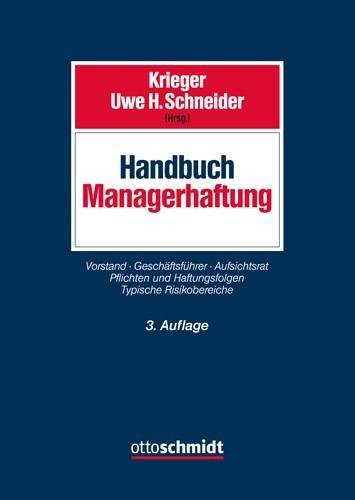 Handbuch Managerhaftung   Krieger / Schneider (Hrsg.)   3., neu bearbeitete und erweiterte Auflage, 2017   Buch (Cover)
