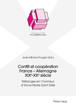 Abbildung von Pouget | Conflit et coopération France - Allemagne XIXe-XXe siècle | 1. Auflage | 2017 | beck-shop.de