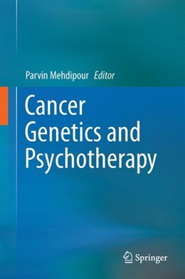 Abbildung von Mehdipour | Cancer Genetics and Psychotherapy | 2017