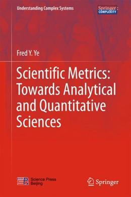 Abbildung von Ye | Scientific Metrics:Towards Analytical and Quantitative Sciences | 2017