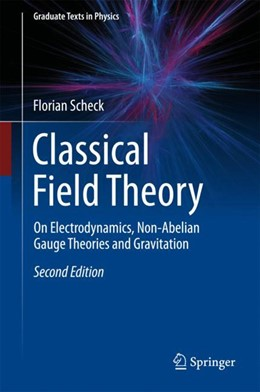 Abbildung von Scheck | Classical Field Theory | 2nd ed. 2018 | 2018 | On Electrodynamics, Non-Abelia...
