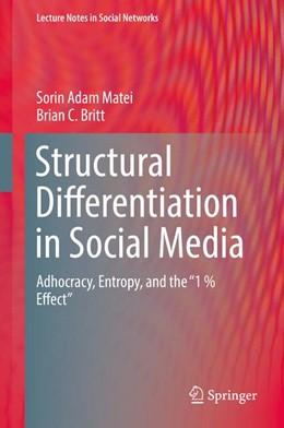 Abbildung von Matei / Britt   Structural Differentiation in Social Media   2017   Adhocracy, Entropy, and the