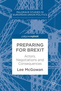 Abbildung von McGowan | Preparing for Brexit | 2017 | Actors, Negotiations and Conse...