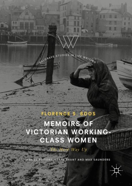 Memoirs of Victorian Working-Class Women | Boos, 2017 | Buch (Cover)