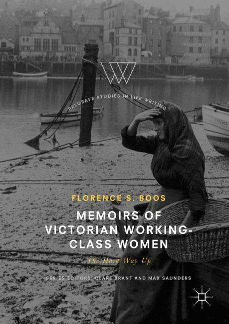 Abbildung von Boos | Memoirs of Victorian Working-Class Women | 2018