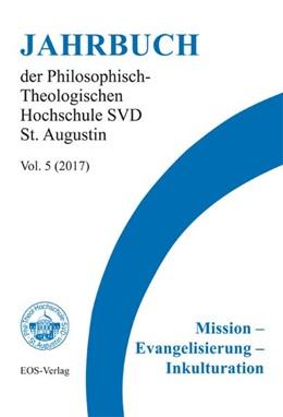 Abbildung von Höring / Dölken / Ulin Agan | Mission - Evangelisierung - Inkulturation | 2017 | Jahrbuch der Philosophisch-The...