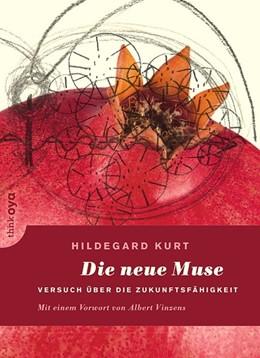 Abbildung von Kurt | Die neue Muse | 1. Auflage | 2017 | beck-shop.de