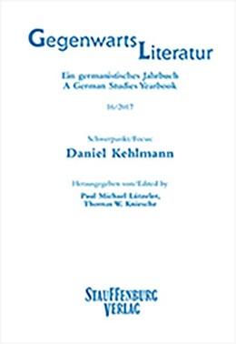 Abbildung von Lützeler / Kniesche | Gegenwartsliteratur. Ein Germanistisches Jahrbuch /A German Studies Yearbook / 16/2017 | 1. Auflage | 2017 | beck-shop.de