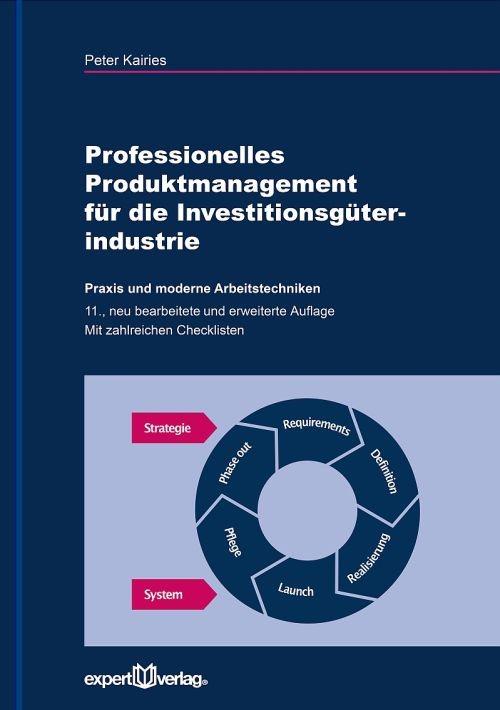 Professionelles Produktmanagement für die Investitionsgüterindustrie | Kairies | 11., neu bearbeitete und erweiterte Auflage, 2017 | Buch (Cover)