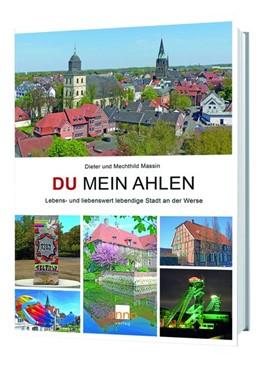 Abbildung von Massin | Du mein Ahlen | 1., Auflage | 2017 | Lebens- und liebenswerte leben...