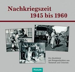 Abbildung von Schlapkohl | Nachkriegszeit 1945-1960 | 2017 | Ein Rückblick mit Fotogeschich...