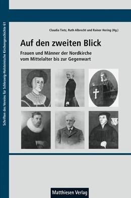 Abbildung von Albrecht / Hering / Tietz | Auf den zweiten Blick | 2018 | Frauen und Männer der Nordkirc...