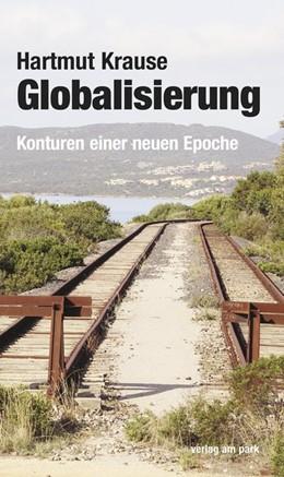 Abbildung von Krause   Globalisierung   1. Auflage   2017   beck-shop.de