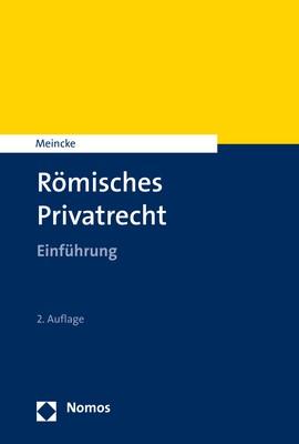 Römisches Privatrecht   Meincke   2. Auflage., 2017   Buch (Cover)