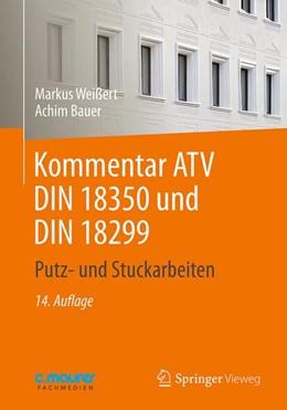 Abbildung von Weißert / Bauer   Kommentar ATV DIN 18 350 und DIN 18 299   14. Auflage   2017   beck-shop.de