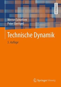 Abbildung von Schiehlen / Eberhard | Technische Dynamik | 5., überarbeitete und aktualisierte Aufl. 2017 | 2017