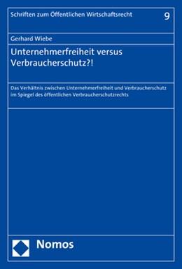 Abbildung von Wiebe | Unternehmerfreiheit versus Verbraucherschutz?! | 2017 | Das Verhältnis zwischen Untern... | 9