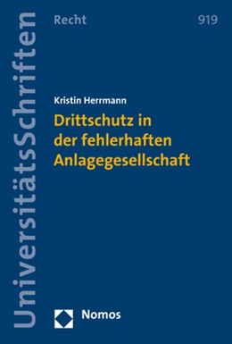 Abbildung von Herrmann | Drittschutz in der fehlerhaften Anlagegesellschaft | 2017