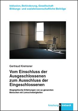 Abbildung von Kremser | Vom Einschluss der Ausgeschlossenen zum Ausschluss der Eingeschlossenen | 1. Auflage | 2017 | beck-shop.de