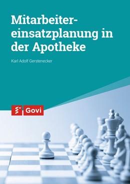 Abbildung von Gerstenecker | Mitarbeitereinsatzplanung in der Apotheke | 2017