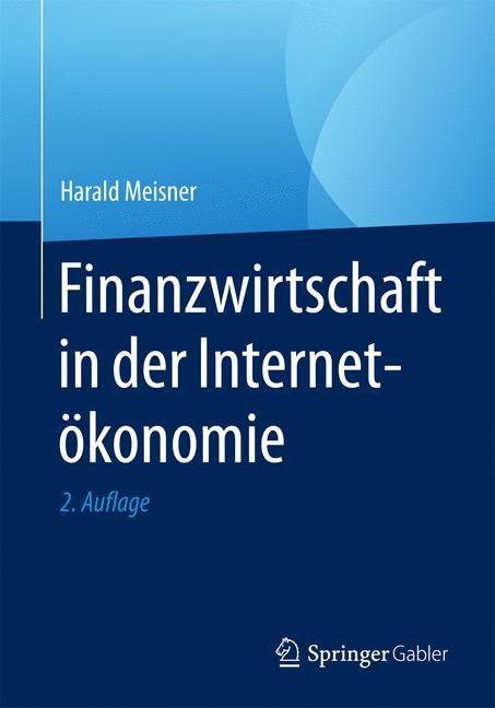 Abbildung von Meisner | Finanzwirtschaft in der Internetökonomie | 2. Auflage | 2017