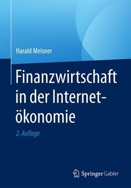 Abbildung von Meisner   Finanzwirtschaft in der Internetökonomie   2. Auflage   2017