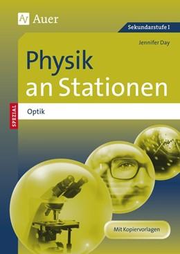 Abbildung von Day | Physik an Stationen Spezial Optik | 1. Auflage | 2017 | beck-shop.de