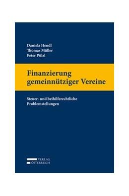 Abbildung von Hendl / Müller | Finanzierung gemeinnütziger Vereine | 1. Auflage | 2017 | beck-shop.de
