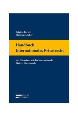 Abbildung von Lurger / Melcher | Handbuch Internationales Privatrecht | 1. Auflage | 2017 | beck-shop.de