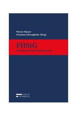 Abbildung von Hauser / Schweighofer | FHStG | 1. Auflage | 2017 | beck-shop.de