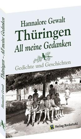 Abbildung von Gewalt   Thüringen - All meine Gedanken   2. Auflage   2017   Gedichte und Geschichten - Eri...