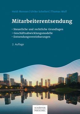 Abbildung von Mennen / Schellert / Wolf   Mitarbeiterentsendung   2. Auflage 2017   2020   Geschäftsabwicklungsmodelle - ...