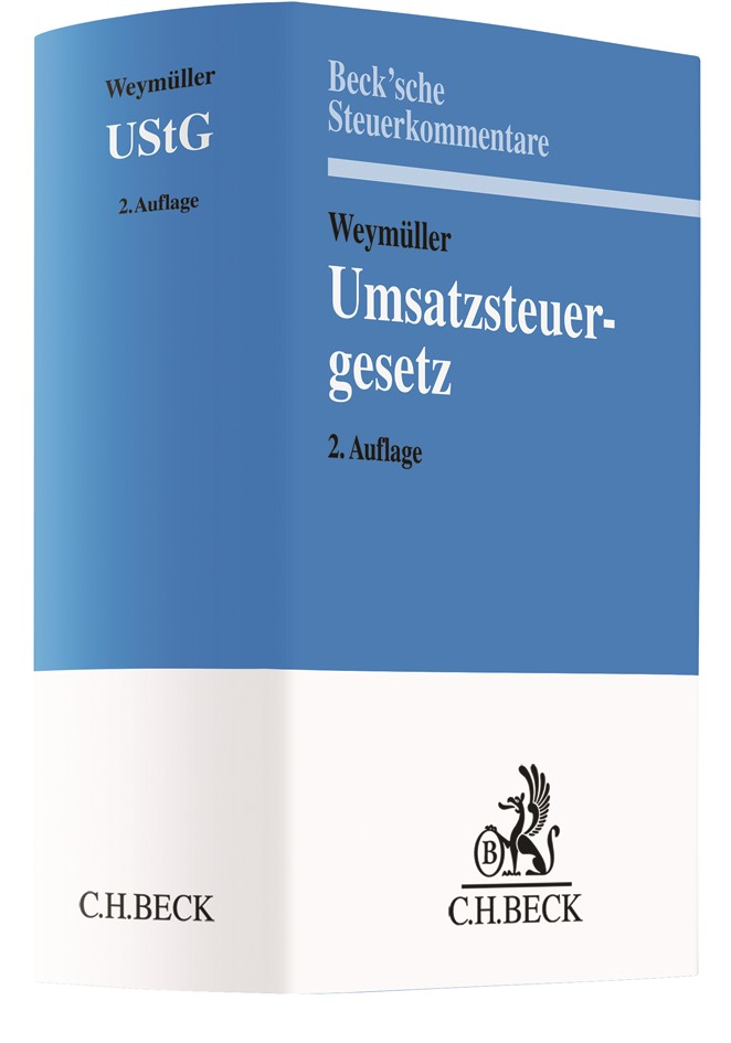 Umsatzsteuergesetz: UStG | Weymüller | 2. Auflage, 2019 | Buch (Cover)