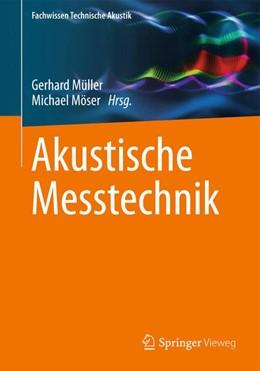 Abbildung von Müller / Möser | Akustische Messtechnik | 2017