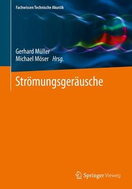Abbildung von Müller / Möser | Strömungsgeräusche | 2017