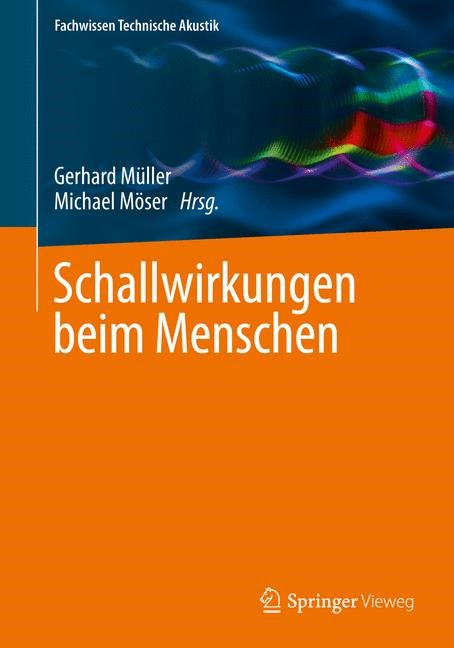 Schallwirkungen beim Menschen | Müller / Möser, 2017 | Buch (Cover)