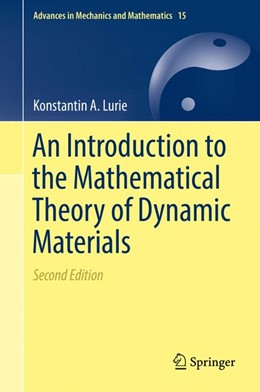 Abbildung von Lurie | An Introduction to the Mathematical Theory of Dynamic Materials | 2. Auflage | 2017 | beck-shop.de