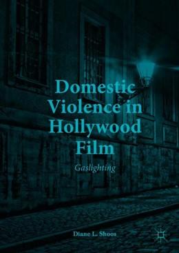 Abbildung von Shoos | Domestic Violence in Hollywood Film | 1. Auflage | 2018 | beck-shop.de