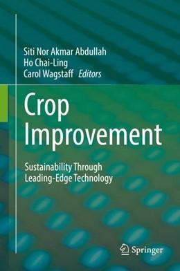 Abbildung von Abdullah / Ho / Wagstaff   Crop Improvement   2017   Sustainability Through Leading...