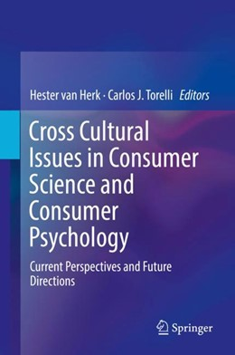 Abbildung von Herk / Torelli | Cross Cultural Issues in Consumer Science and Consumer Psychology | 2017 | Current Perspectives and Futur...