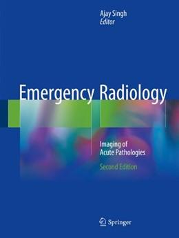 Abbildung von Singh | Emergency Radiology | 2. Auflage | 2018 | beck-shop.de