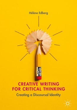 Abbildung von Edberg | Creative Writing for Critical Thinking | 1. Auflage | 2018 | beck-shop.de