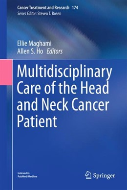 Abbildung von Maghami / Ho | Multidisciplinary Care of the Head and Neck Cancer Patient | 1. Auflage | 2018 | beck-shop.de